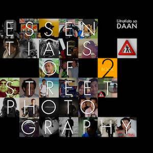The Essentials of Street Photography by Daan Jayvee Mataro