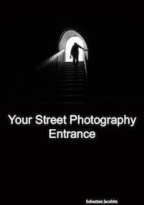 Your Street Photography Entrance Sebastian Jacobitz